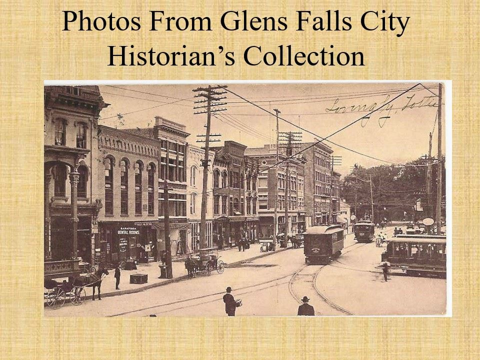 Photos From Glens Falls City Historian's Collection